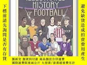 二手書博民逛書店The罕見Illustrated History of Foot