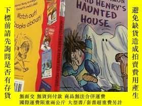 二手書博民逛書店Horrid罕見Henry s Haunted House:可怕的亨 利鬼屋。Y200392