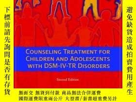 二手書博民逛書店Counseling罕見Treatment For Children And Adolescents With D