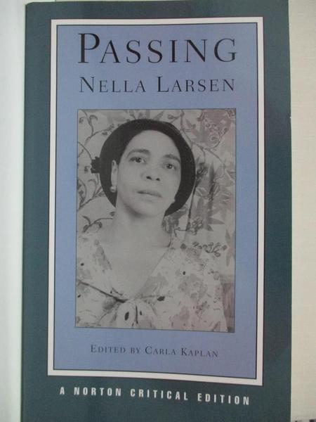 【書寶二手書T1/原文小說_IE9】Passing_Kaplan, Carla/ Larsen, Nella
