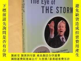 二手書博民逛書店英文原版罕見劫後余生: 思科公司歷險記The Eye of the Storm: How John Chamber