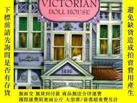 二手書博民逛書店A罕見Three-dimensional Victorian Doll HouseY364682 Piggy