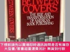二手書博民逛書店Between罕見Covers: The Rise and Transformation of Book Publ