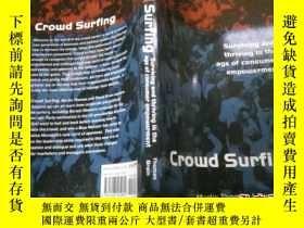 二手書博民逛書店Crowd罕見Surfing18680 英文原版 英文原版 出版