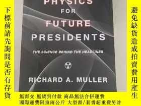 二手書博民逛書店Physics罕見for Future Presidents: