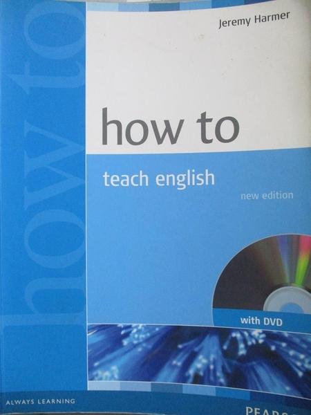 【書寶二手書T5/語言學習_YIL】How to Teach English_Jeremy Harmer_附光碟