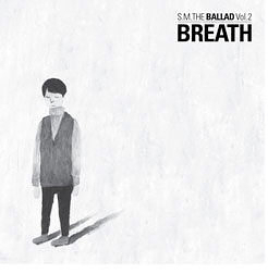 S.M. THE BALLAD Vol.2 BREATH 呼吸 韓文版台壓版 CD(購潮8)