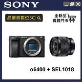 SONY A6400 + 10-18MM (SEL1018 ) Vlogger 廣角自拍組 公司貨 微單 相機 ILCE-6400 晶豪泰高雄