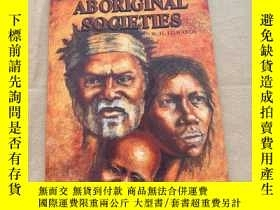 二手書博民逛書店AN罕見INTRODUCTION TO ABORIGINAL SOCIETIESY164178 W.H.EDW