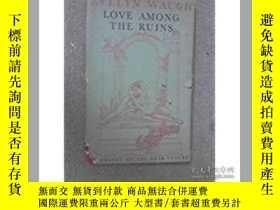 二手書博民逛書店Love罕見among the Ruins(伊夫林·沃《餘燼中的