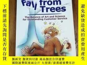 二手書博民逛書店Even罕見Monkeys Fall From Trees: (the balance of art and sc