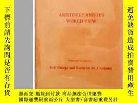 二手書博民逛書店Aristotle罕見And His World ViewY256260 Franz Clemens Bren