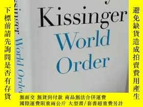 二手書博民逛書店Henry罕見Kissinger World Order 【英文原版,精裝護封本, 佳】Y11617 Henr