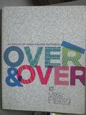 【書寶二手書T6/設計_ZDC】Over & Over-A Catalog of Hand-Drawn Patt
