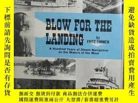 二手書博民逛書店Blow罕見for the landing;: A hundred years of steam navigati