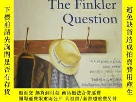 二手書博民逛書店The罕見Finkler Question   芬克勒問題Y23