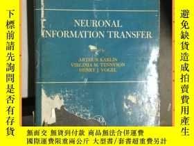 二手書博民逛書店英文書罕見neuronal information transfer 神經 信息傳遞Y16354 詳情見圖片
