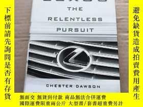 二手書博民逛書店Lexus:罕見The Relentless PursuitY1