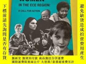 二手書博民逛書店Women罕見In The ECE Region: A Call For ActionY453093 Unit