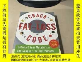 二手書博民逛書店Crack罕見the Fat-Loss CodeY28718 W