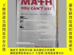 二手書博民逛書店Math罕見You Can t Use: Patents, C