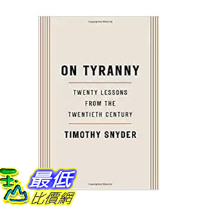 [106美國直購] 2017美國暢銷書 On Tyranny:Twenty Lessons from the Twentieth Century
