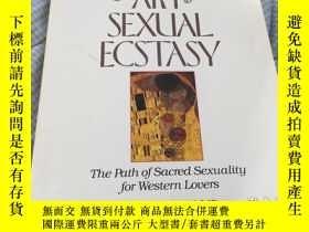 二手書博民逛書店The罕見Art of Sexual Ecstasy: The