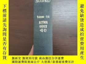 二手書博民逛書店CHEMICAL罕見ABSTRACTS Vol.114 AUTHOH INDEX(Q-Z)Y250075 An