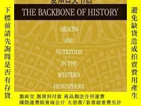 二手書博民逛書店【罕見】The Backbone Of History: Hea