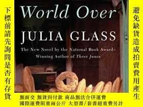 二手書博民逛書店The罕見Whole World OverY256260 Glass, Julia Random House