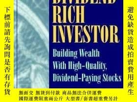 二手書博民逛書店The罕見Dividend Rich Investor: Building Wealth With High-qu