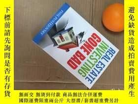 二手書博民逛書店real罕見estate investing gone bad(