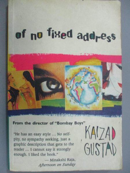 【書寶二手書T1/原文小說_HII】Of No Fixed Address_Kaizad Gustad