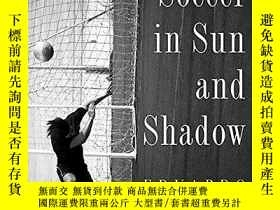 二手書博民逛書店Soccer罕見In Sun And ShadowY364682 Eduardo Galeano Nation