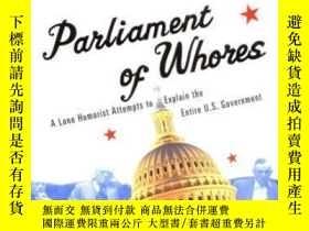 二手書博民逛書店Parliament罕見Of WhoresY364682 P. J. O'rourke Gro