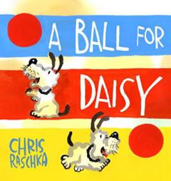 【凱迪克金牌獎得獎繪本】A BALL FOR DAISY/硬頁書 (無字書)