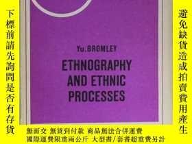 二手書博民逛書店英文原版罕見民族誌與民族進程ETHNOGRAPHY AND ET
