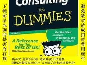 二手書博民逛書店Consulting罕見For Dummies, 2nd EditionY410016 Bob Nelson,