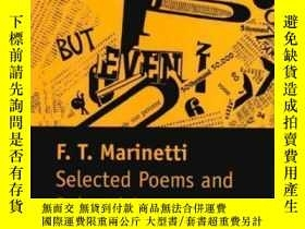 二手書博民逛書店Selected罕見Poems And Related ProseY362136 Filippo Tommas