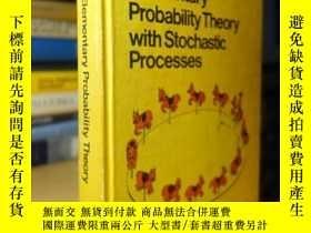 二手書博民逛書店鐘開萊的罕見Elementary Probability Theory with Stochastic Proce