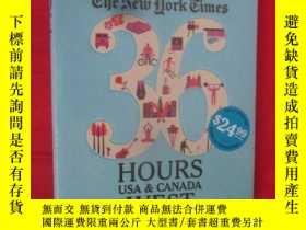 二手書博民逛書店NYT.罕見36 Hours. USA & Canada. We