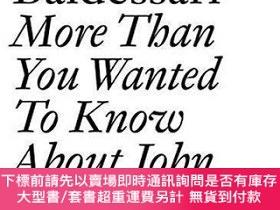 二手書博民逛書店【罕見】John Baldessari: v. 2: More Than You Wanted to Know A
