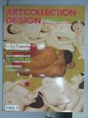 【書寶二手書T3/雜誌期刊_PAI】藝術收藏+設計_2011/2_引領大眾收藏風騷等
