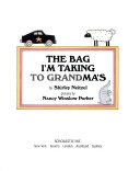 二手書博民逛書店 《The Bag I m Taking to Grandma s》 R2Y ISBN:0590850679
