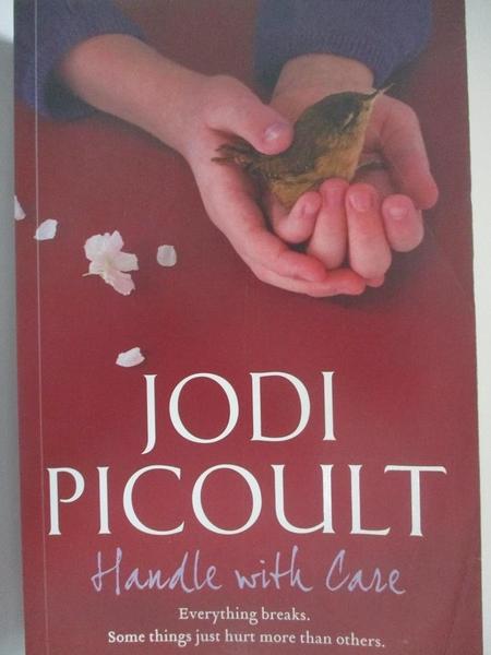 【書寶二手書T7/軍事_DOW】Handle with Care_Jodi Picoult
