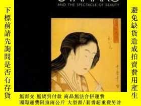 二手書博民逛書店Utamaro罕見And The Spectacle Of Beauty-尤塔馬羅與美麗奇觀Y436638 J