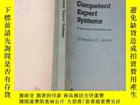 二手書博民逛書店Competent罕見Expert Systems 有能力的專家