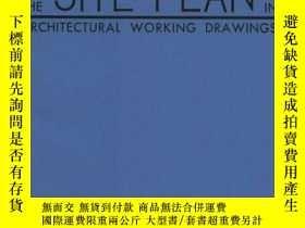 二手書博民逛書店The罕見Site Plan for Architectural Working Drawings-建築施工圖總平