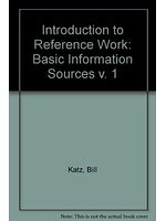 二手書博民逛書店 《Introduction to Reference Work (v. 1)》 R2Y ISBN:0071126694│BillKatz