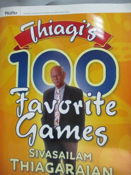 【書寶二手書T4/傳記_XEL】Thiagi's 100 Favorite Games_Thiagarajan, Siv